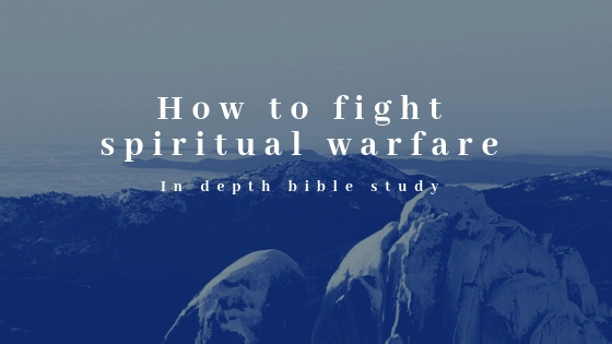 How to fight spiritual warfare | Bible Study – Grace Over Pain